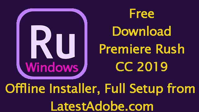 Adobe Premiere Rush Download for PC