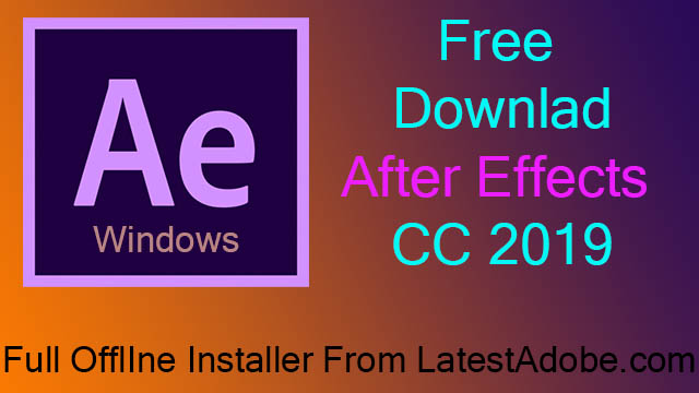 Adobe After Effects CC 2020 Free Download