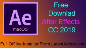 Adobe After Effects CC 2019 Free Download for macos