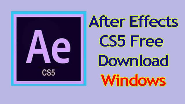 Adobe-After-Effects-CS5-Free-Download