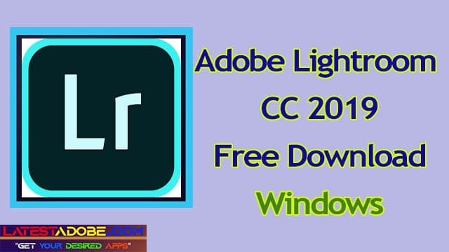 Adobe-Lightroom-CC-2019-free-download