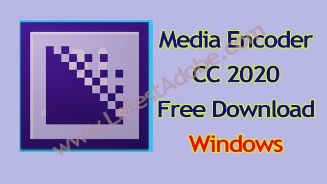 adobe-media-encoder-cc-2020-free-download