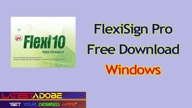 FlexiSign Pro free download