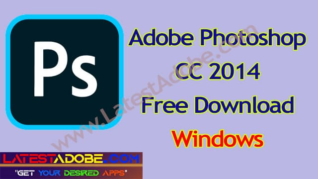 adobe photoshop cc 2014 free download